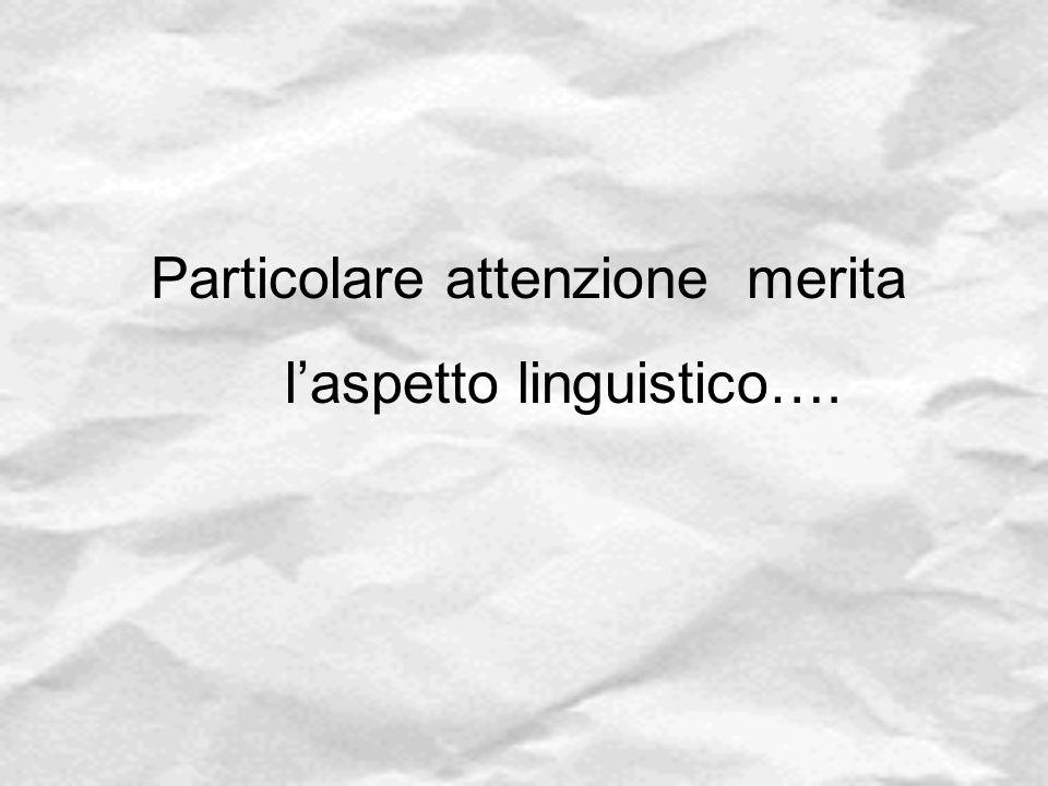 l'aspetto linguistico….