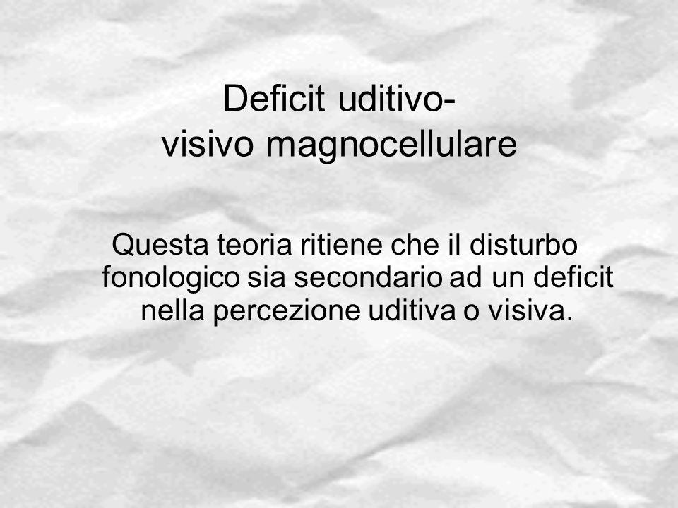 Deficit uditivo- visivo magnocellulare