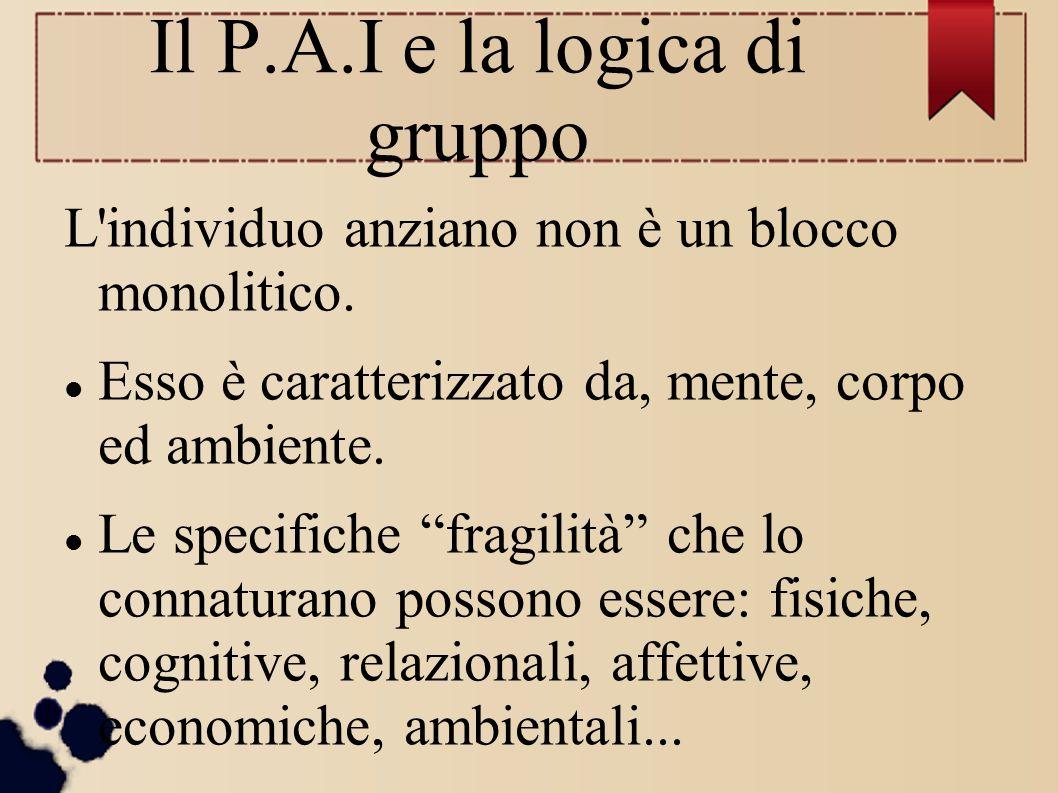 Il P.A.I e la logica di gruppo