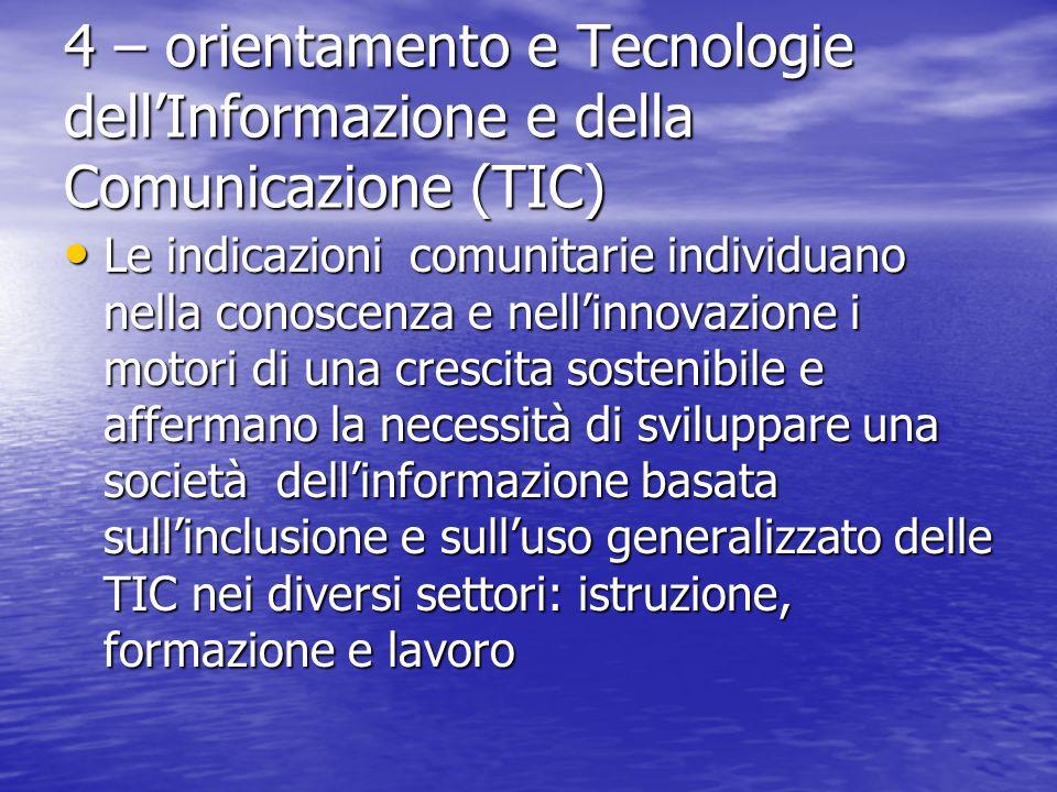 4 – orientamento e Tecnologie dell'Informazione e della Comunicazione (TIC)
