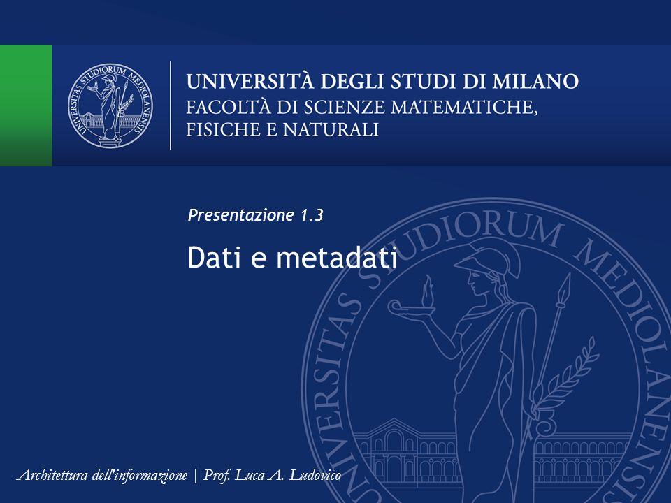 Dati e metadati Presentazione 1.3