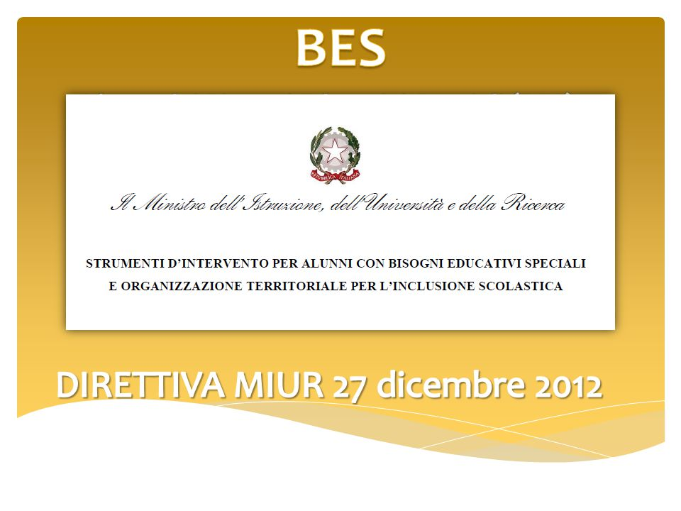 BES DIRETTIVA MIUR 27 dicembre 2012