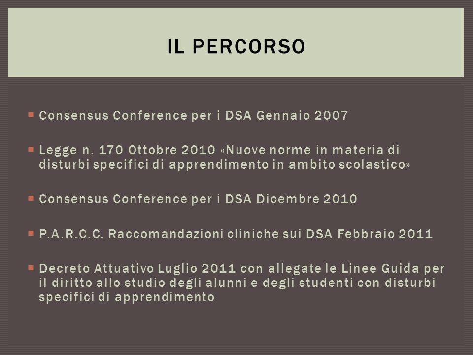 Il percorso Consensus Conference per i DSA Gennaio 2007