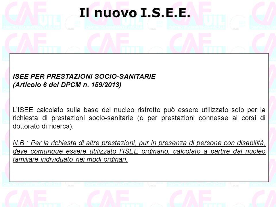 Il nuovo I.S.E.E. ISEE PER PRESTAZIONI SOCIO-SANITARIE