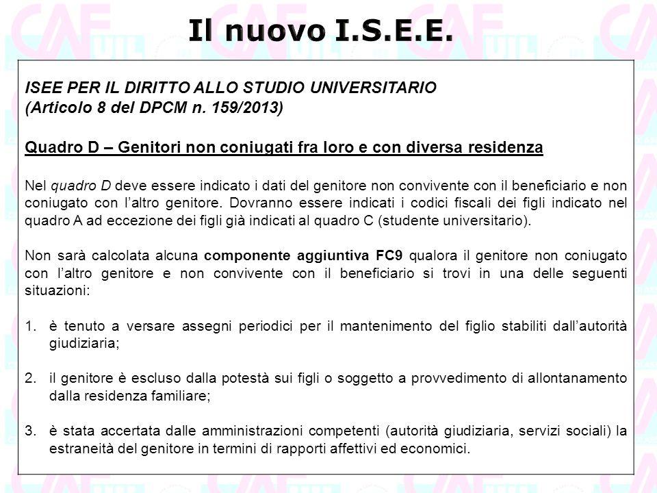 Il nuovo I.S.E.E. ISEE PER IL DIRITTO ALLO STUDIO UNIVERSITARIO