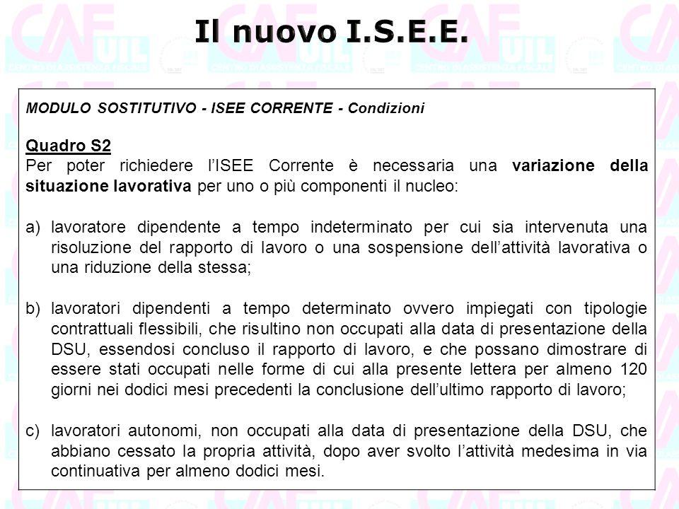 Il nuovo I.S.E.E. MODULO SOSTITUTIVO - ISEE CORRENTE - Condizioni. Quadro S2.
