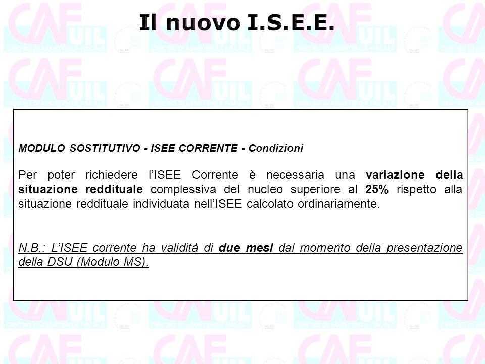 Il nuovo I.S.E.E. MODULO SOSTITUTIVO - ISEE CORRENTE - Condizioni.