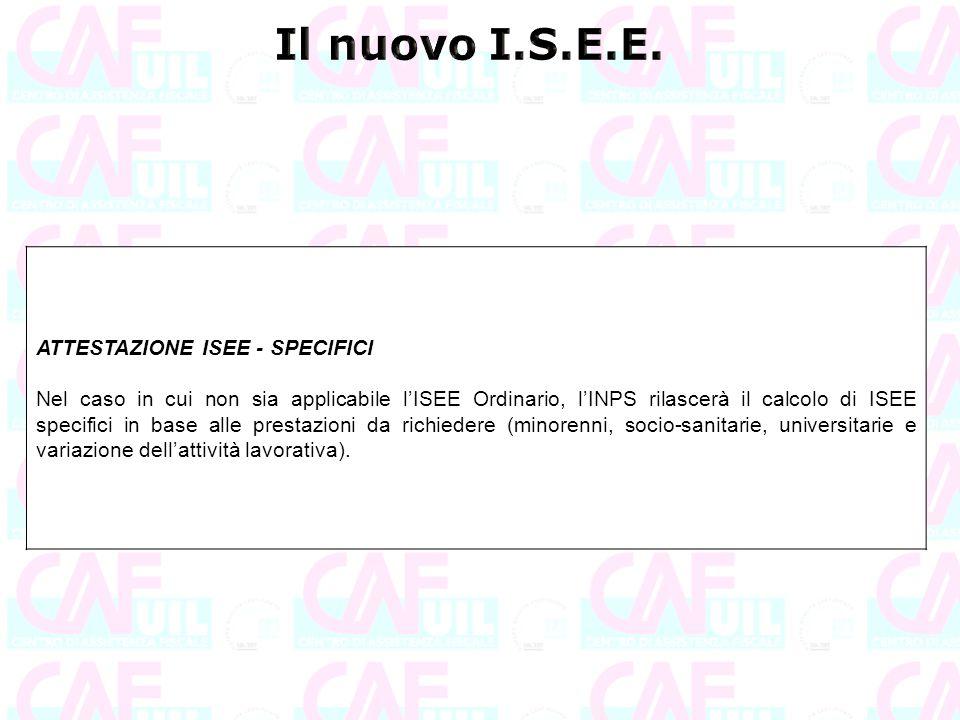 Il nuovo I.S.E.E. ATTESTAZIONE ISEE - SPECIFICI