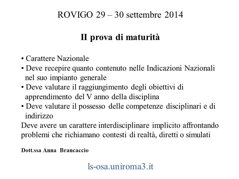 ROVIGO 29 – 30 settembre 2014 II prova di maturità ls-osa.uniroma3.it
