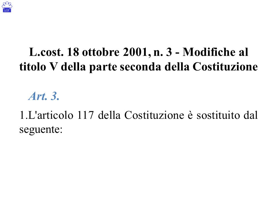 L.cost. 18 ottobre 2001, n. 3 - Modifiche al titolo V della parte seconda della Costituzione