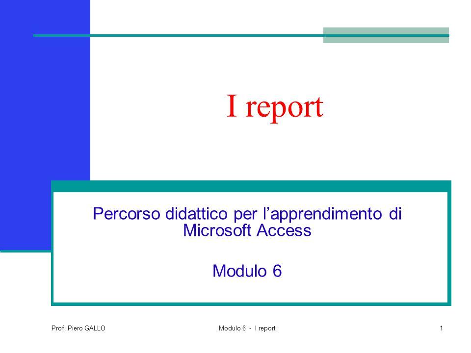Percorso didattico per l'apprendimento di Microsoft Access Modulo 6