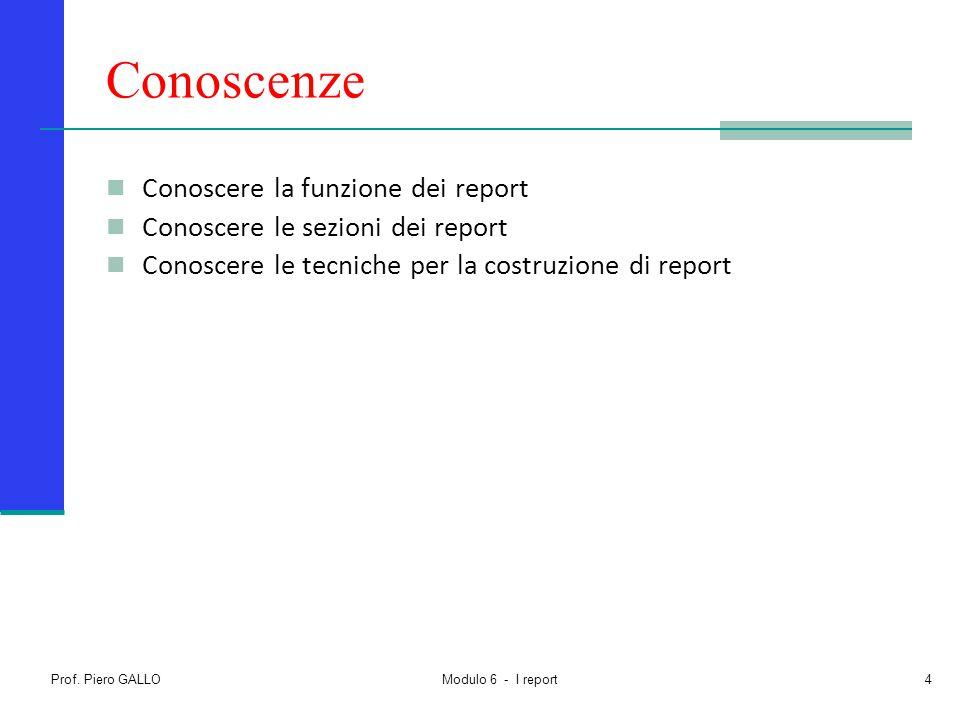 Conoscenze Conoscere la funzione dei report