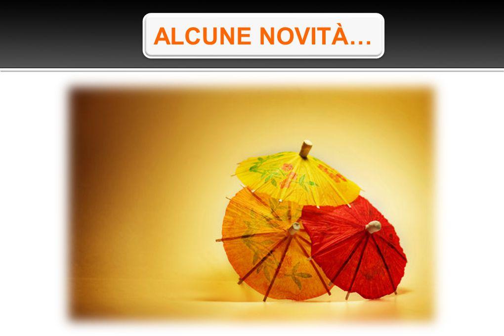 ALCUNE NOVITÀ…
