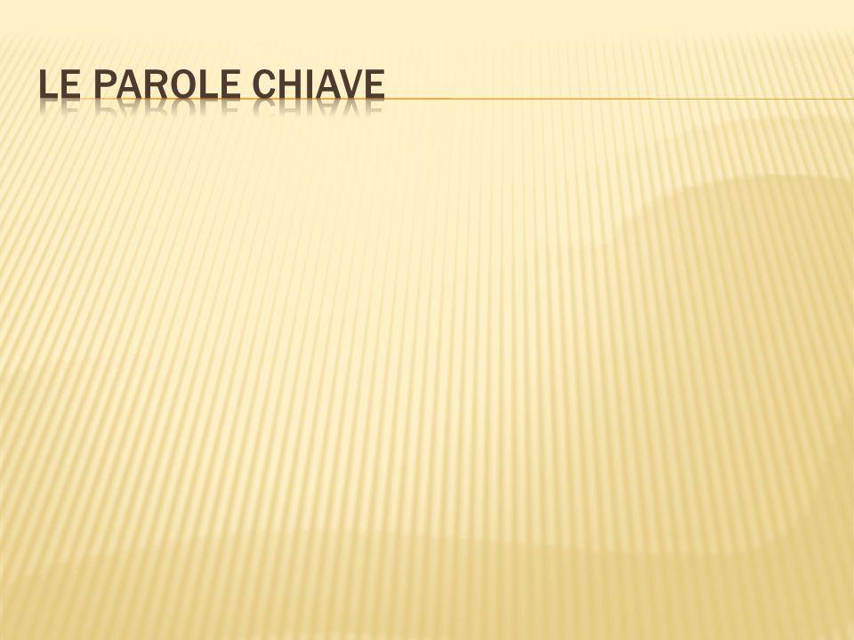 LE PAROLE CHIAVE