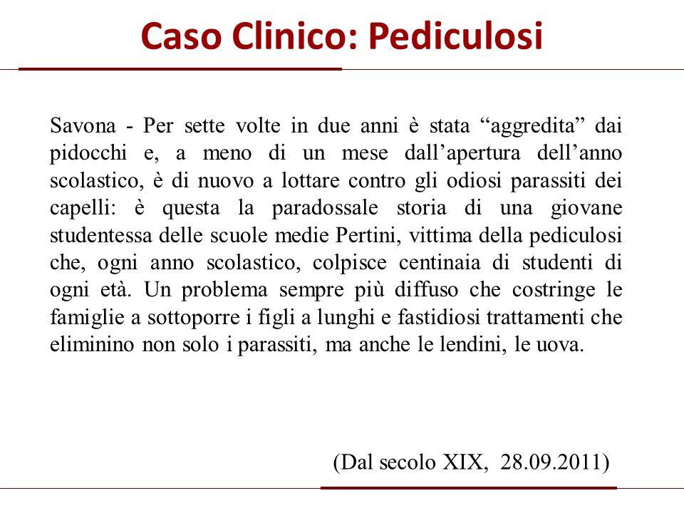 Caso Clinico: Pediculosi