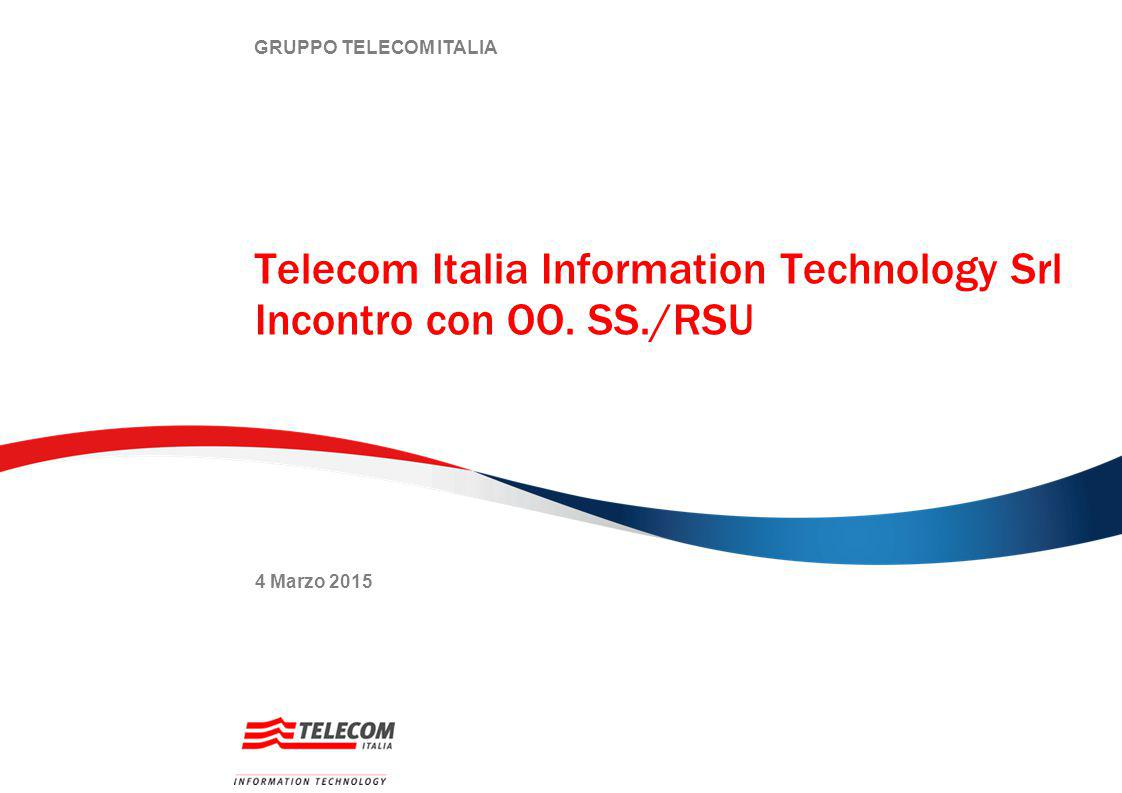 Telecom Italia Information Technology Srl Incontro con OO. SS./RSU