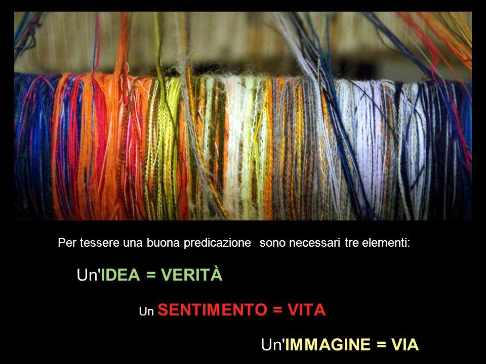 Un IDEA = VERITÀ Un IMMAGINE = VIA