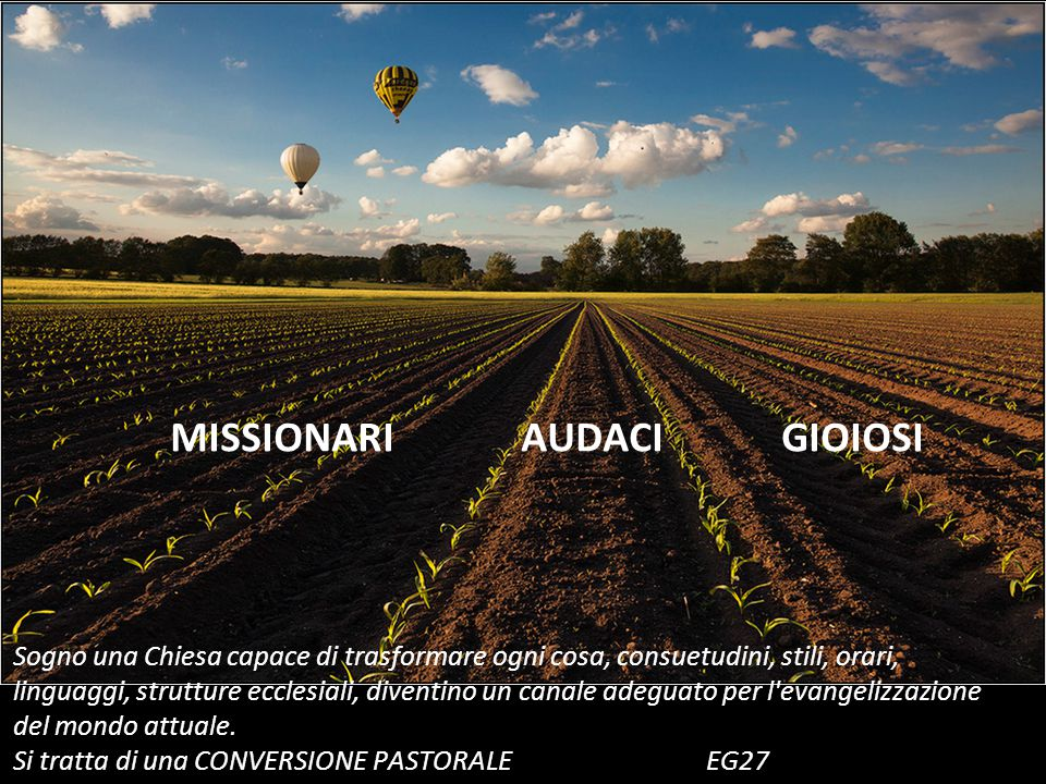 MISSIONARI AUDACI GIOIOSI