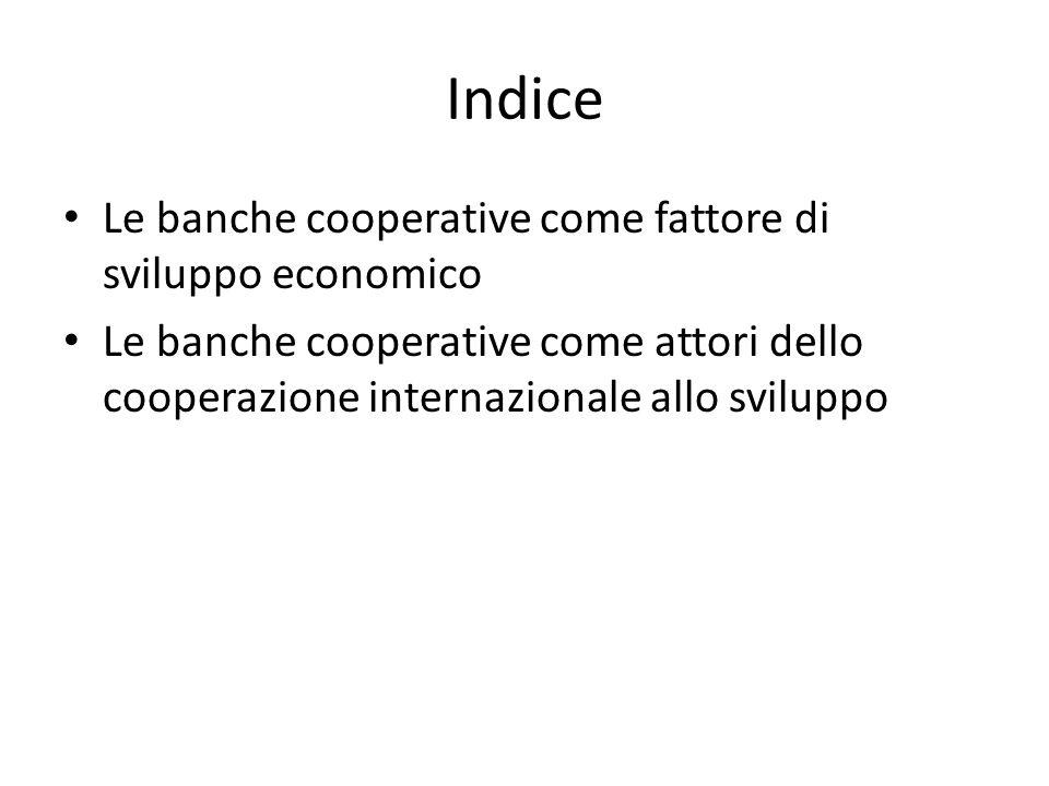 Indice Le banche cooperative come fattore di sviluppo economico