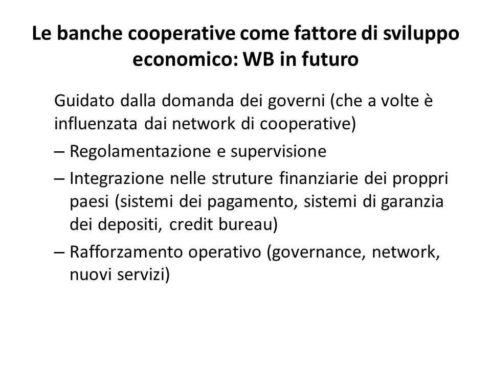 Le banche cooperative come fattore di sviluppo economico: WB in futuro