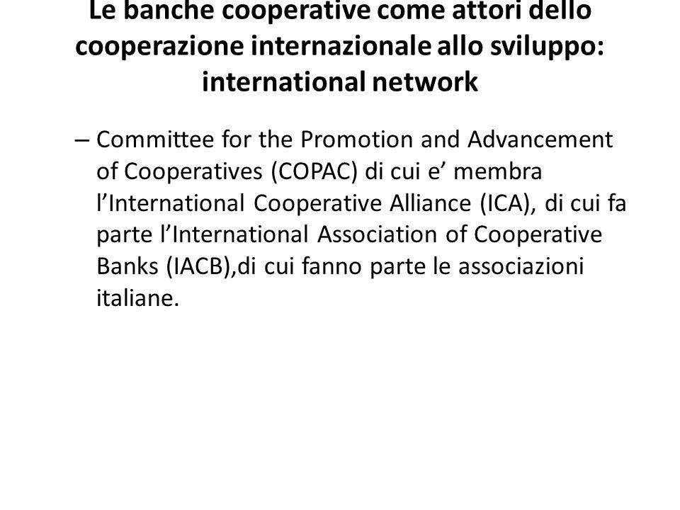 Le banche cooperative come attori dello cooperazione internazionale allo sviluppo: international network