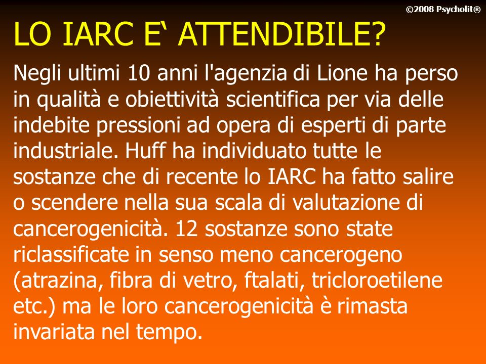LO IARC E' ATTENDIBILE ©2008 Psycholit®