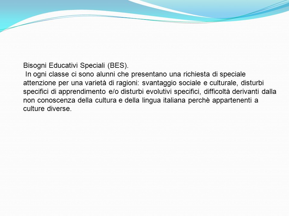 Bisogni Educativi Speciali (BES).