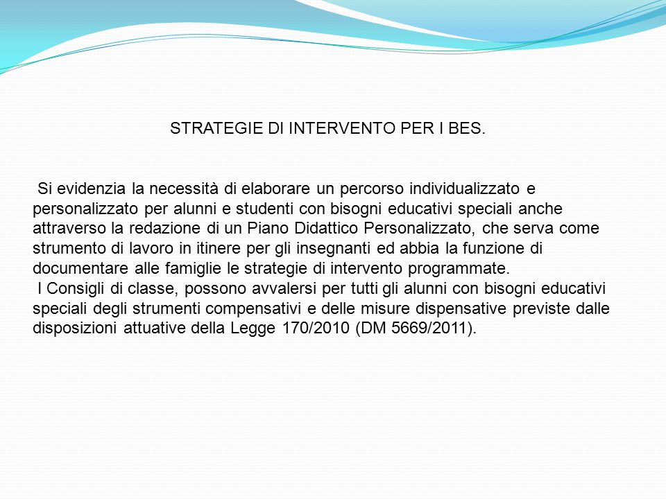 STRATEGIE DI INTERVENTO PER I BES.