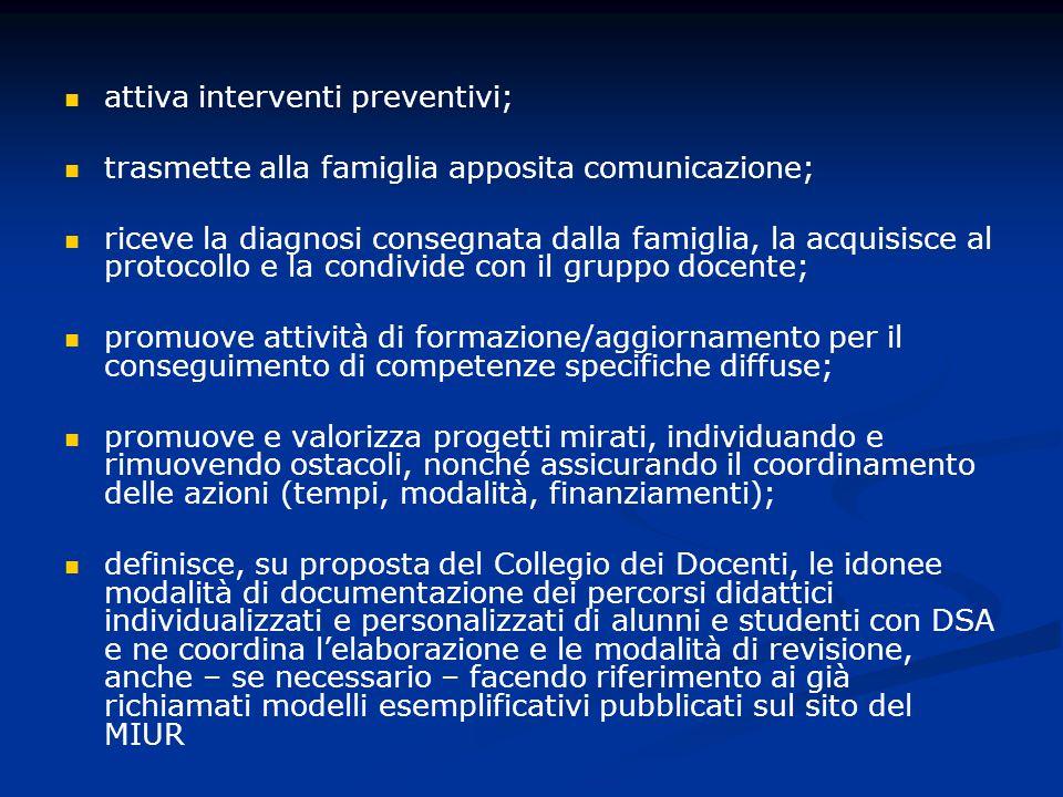 attiva interventi preventivi;