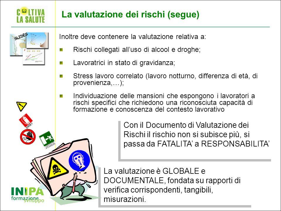 La valutazione dei rischi (segue)