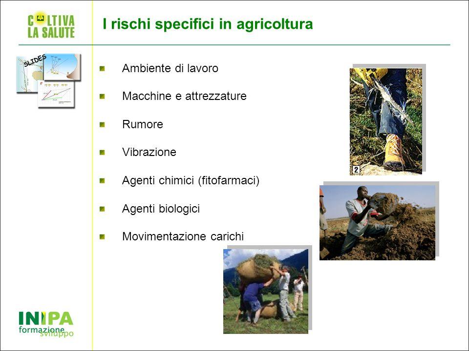 I rischi specifici in agricoltura
