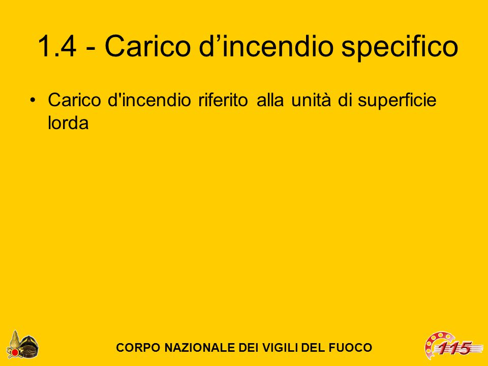 1.4 - Carico d'incendio specifico