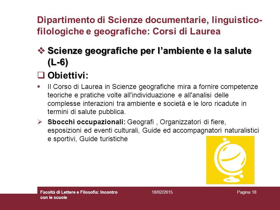 Scienze geografiche per l'ambiente e la salute (L-6) Obiettivi: