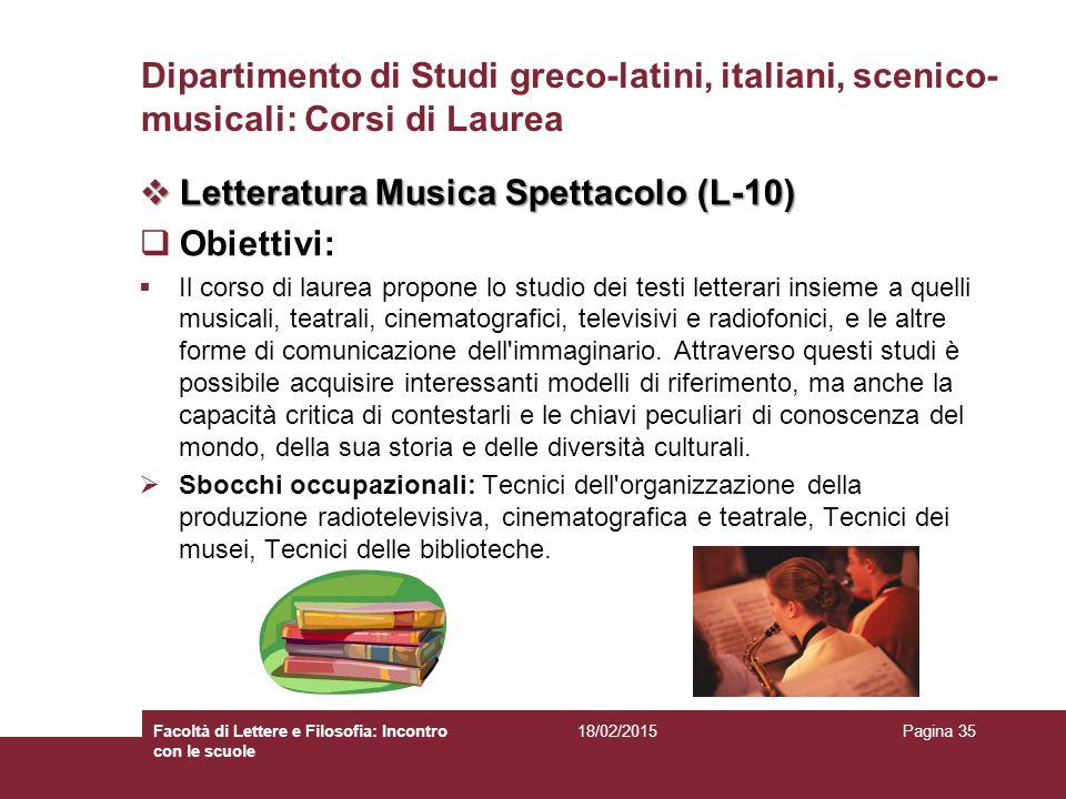 Letteratura Musica Spettacolo (L-10) Obiettivi: