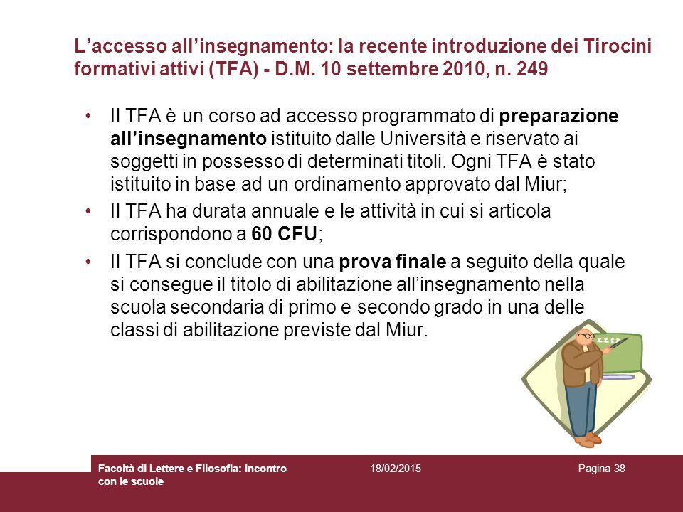 L'accesso all'insegnamento: la recente introduzione dei Tirocini formativi attivi (TFA) - D.M. 10 settembre 2010, n. 249
