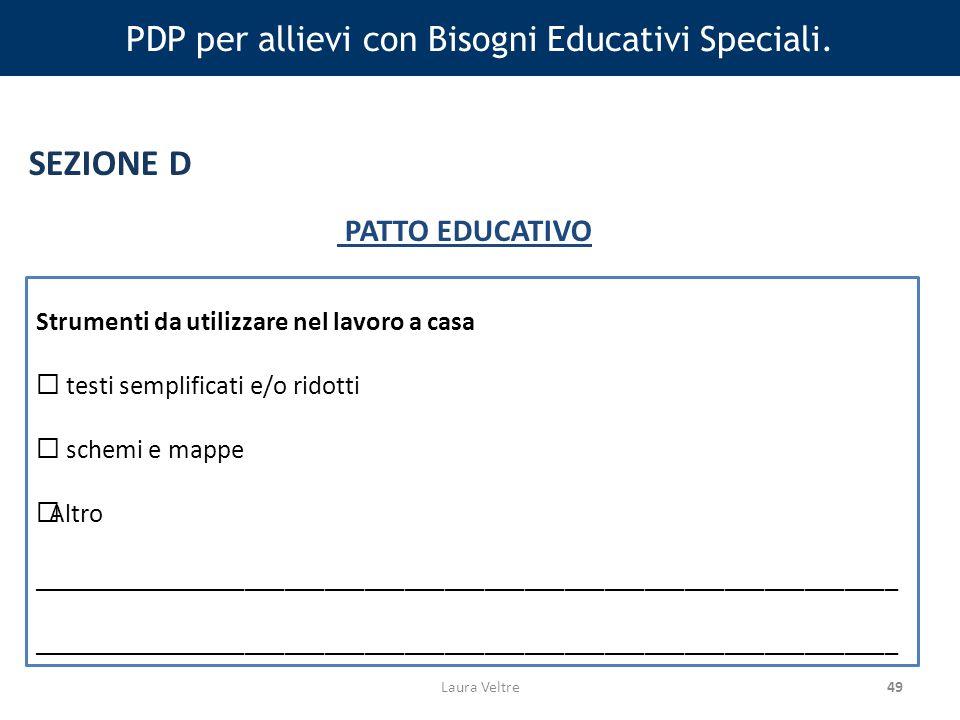 PDP per allievi con Bisogni Educativi Speciali.