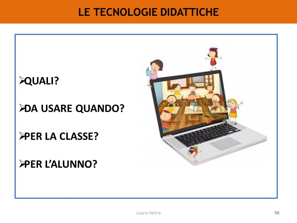 LE TECNOLOGIE DIDATTICHE