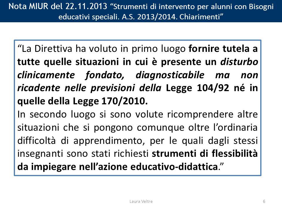 Nota MIUR del 22.11.2013 Strumenti di intervento per alunni con Bisogni educativi speciali. A.S. 2013/2014. Chiarimenti