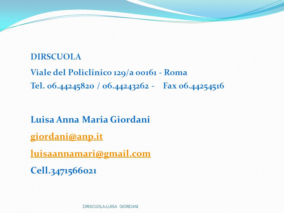 Luisa Anna Maria Giordani giordani@anp.it luisaannamari@gmail.com