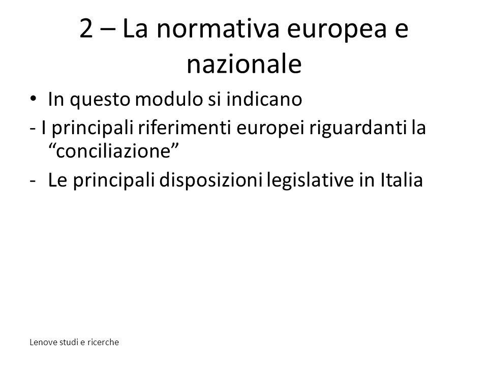 2 – La normativa europea e nazionale
