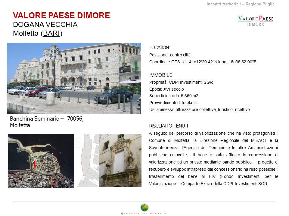 VALORE PAESE DIMORE DOGANA VECCHIA Molfetta (BARI)