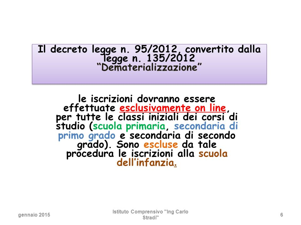 Il decreto legge n. 95/2012, convertito dalla legge n. 135/2012
