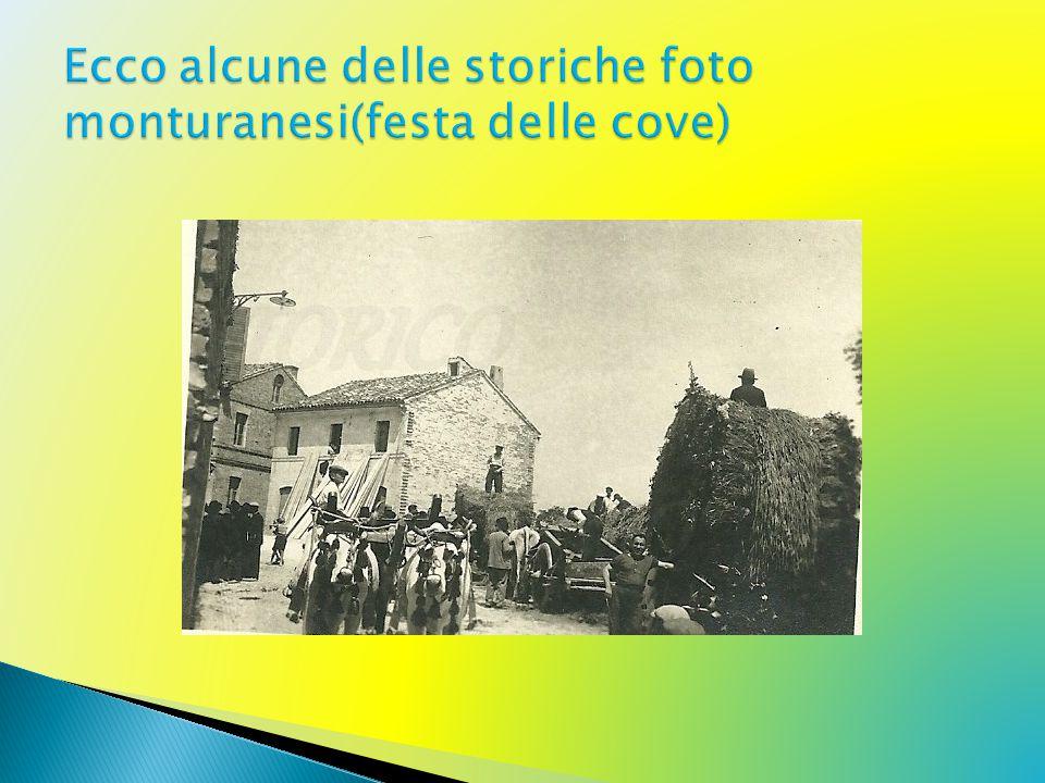 Ecco alcune delle storiche foto monturanesi(festa delle cove)