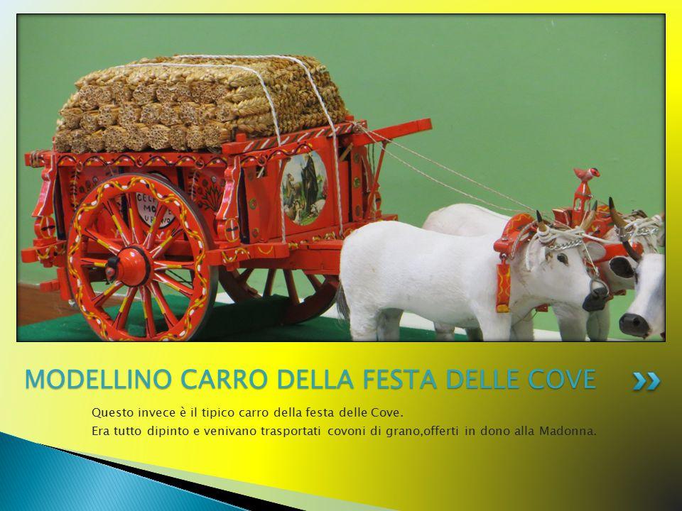 MODELLINO CARRO DELLA FESTA DELLE COVE