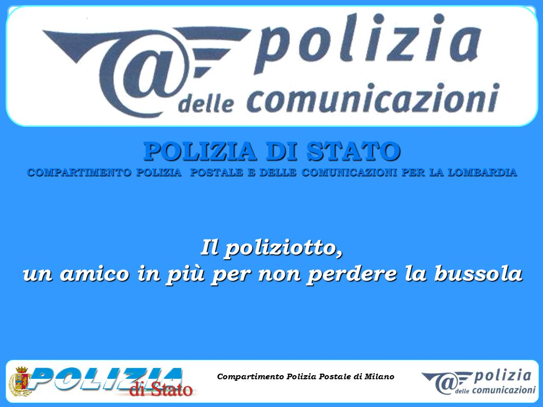 POLIZIA DI STATO Il poliziotto,