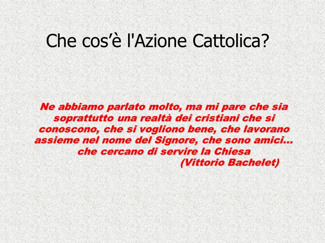 Che cos'è l Azione Cattolica