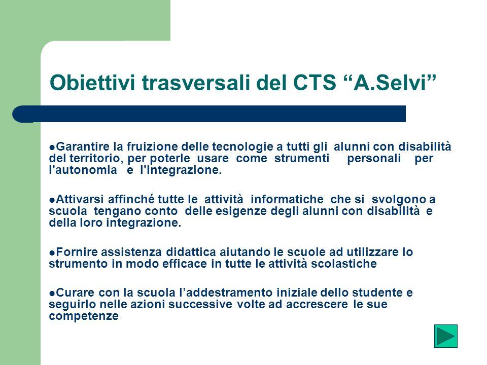 Obiettivi trasversali del CTS A.Selvi