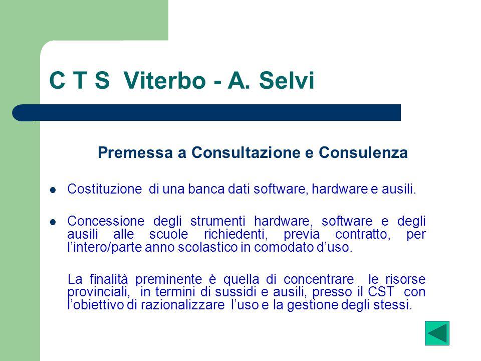 C T S Viterbo - A. Selvi Premessa a Consultazione e Consulenza
