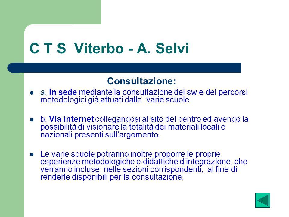 C T S Viterbo - A. Selvi Consultazione: