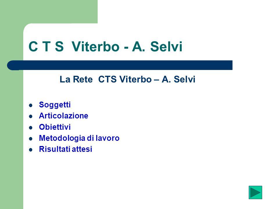 La Rete CTS Viterbo – A. Selvi